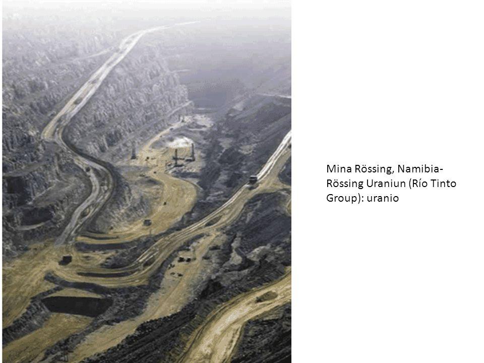 Mina Rössing, Namibia- Rössing Uraniun (Río Tinto Group): uranio