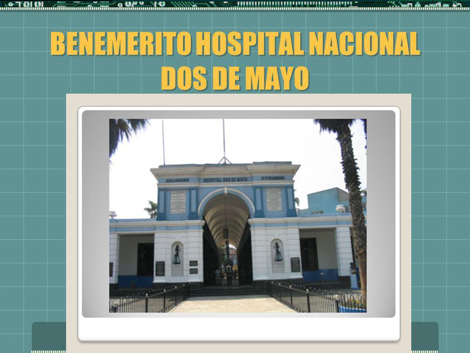 BENEMERITO HOSPITAL NACIONAL DOS DE MAYO