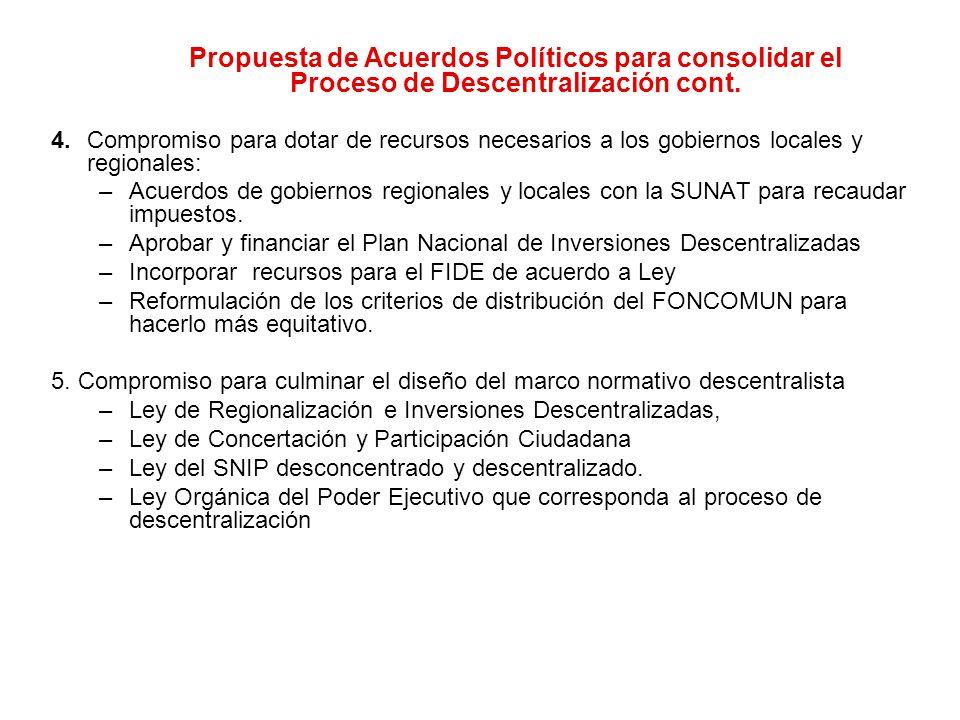 4. Compromiso para dotar de recursos necesarios a los gobiernos locales y regionales: –Acuerdos de gobiernos regionales y locales con la SUNAT para re