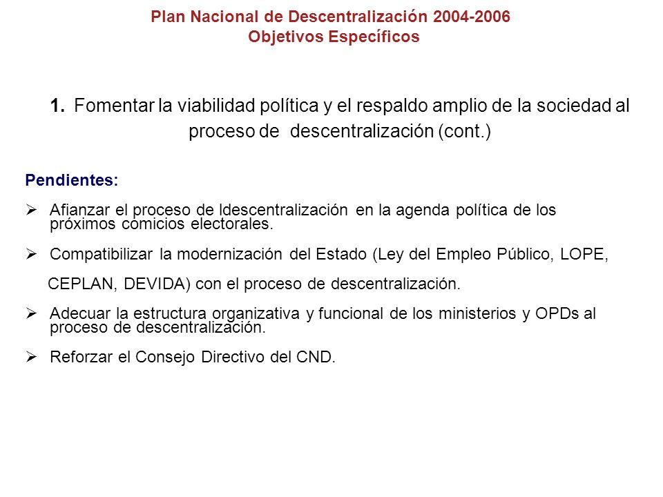 Consejo Nacional de Descentralización Propuestas de Acuerdos Políticos sobre el futuro de la Descentralización