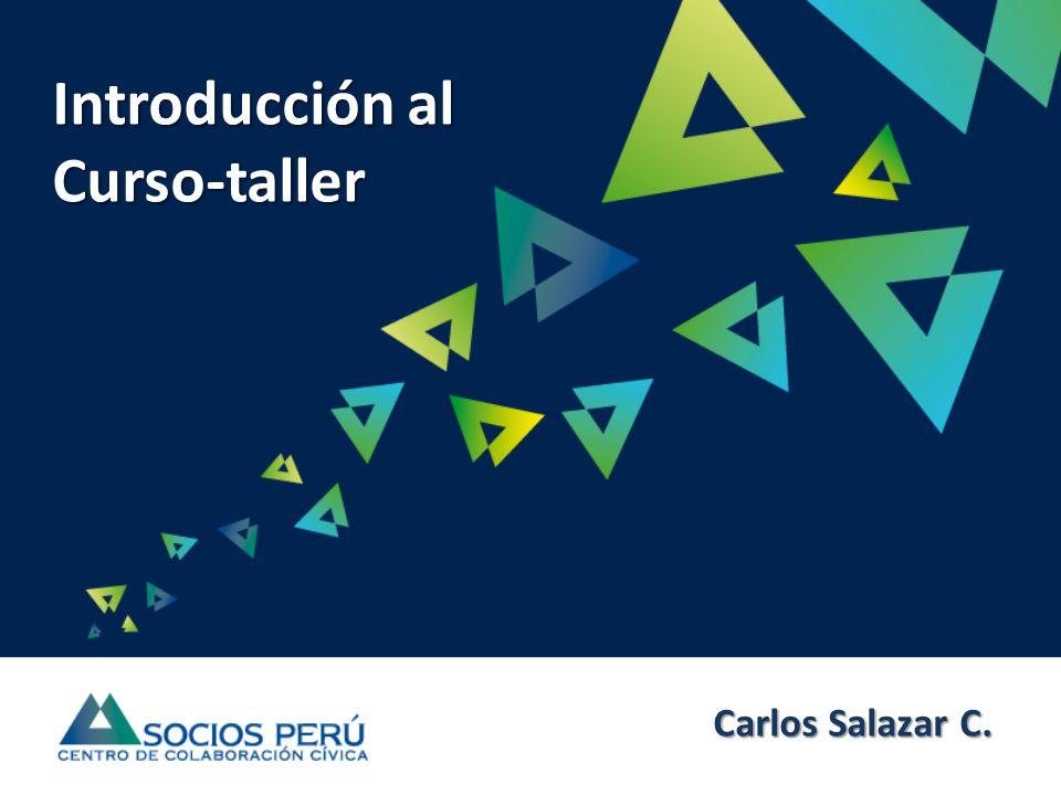Introducción al Curso-taller Carlos Salazar C.