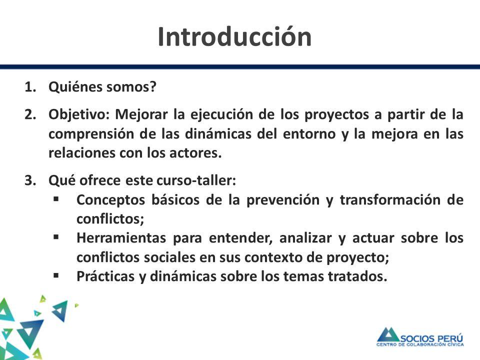 Introducción 1.Quiénes somos? 2.Objetivo: Mejorar la ejecución de los proyectos a partir de la comprensión de las dinámicas del entorno y la mejora en