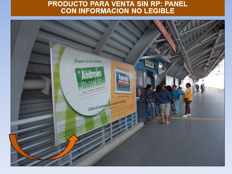 PRODUCTO PARA VENTA SIN RP: PANEL CON INFORMACION NO LEGIBLE