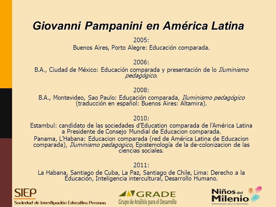 Giovanni Pampanini en América Latina 2005: Buenos Aires, Porto Alegre: Educación comparada.