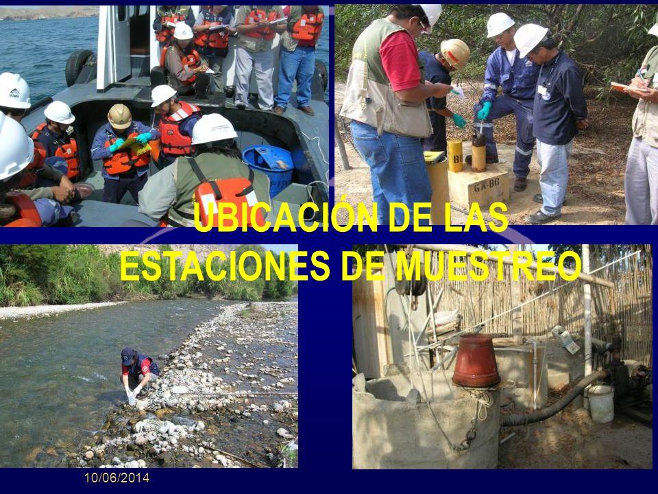 10/06/2014 UBICACIÓN DE LAS ESTACIONES DE MUESTREO