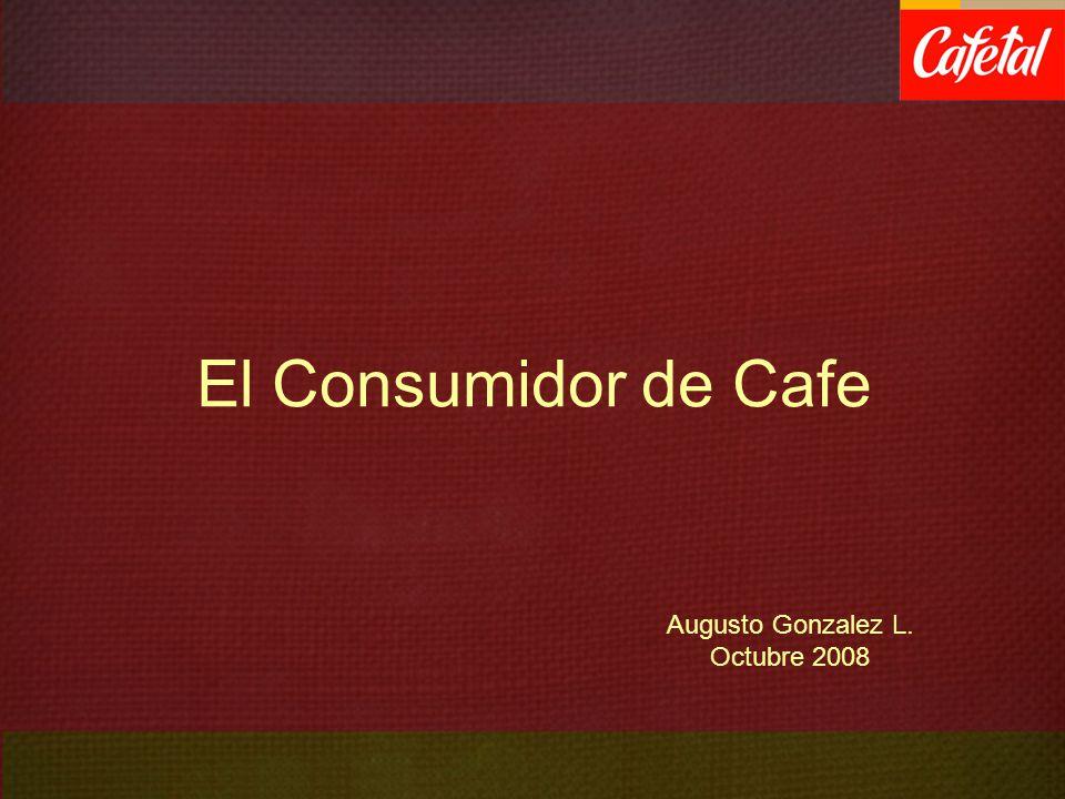 El Consumidor de Cafe Augusto Gonzalez L. Octubre 2008