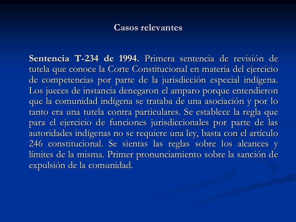 Casos relevantes Sentencia T-234 de 1994. Primera sentencia de revisión de tutela que conoce la Corte Constitucional en materia del ejercicio de compe