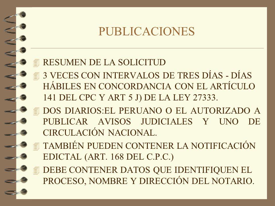 NOTIFICACIONES Y CARTEL 4 SE NOTIFICA AL TITULAR REGISTRAL, TESTIGOS Y COLINDANTE SOBRE LA ADMISIÓN DE LA SOLICITUD (ART 5 INCISO D LEY 27333) 4 EN EL CASO DEL TÍTULAR REGISTRAL PROCEDE NOTIFICACIÓN EDICTAL (PREVIA VERIFICACIÓN TÍTULOS ARCHIVADOS, SUNAT, RENIEC, ETC.) 4 NOTIFICACIÓN POR CEDULÓN (ARTS.160-161 DEL CPC) 4 FIJACIÓN DE CARTELES EN EL INMUEBLE MATERIA DE PRESCRIPCIÓN.