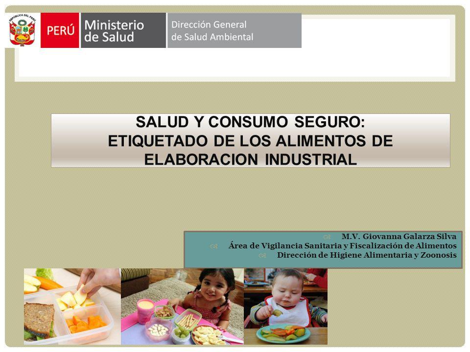 SALUD Y CONSUMO SEGURO Fecha de fabricación , la fecha en que el alimento se transforma en el producto descrito.