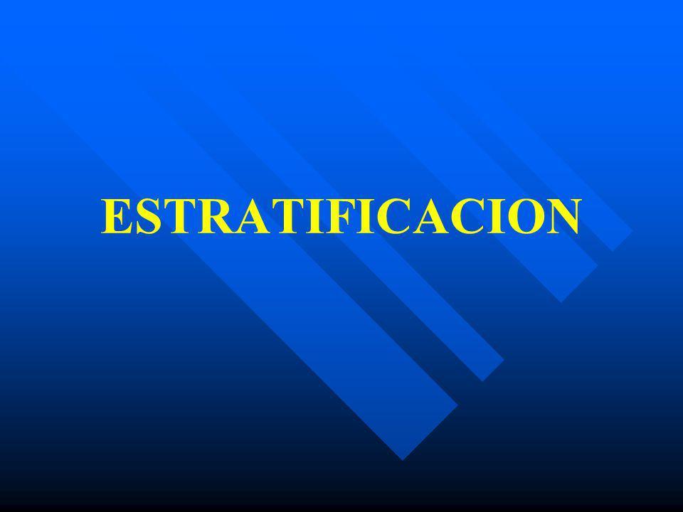 ESTRATIFICACION