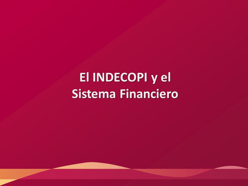 El INDECOPI y el Sistema Financiero