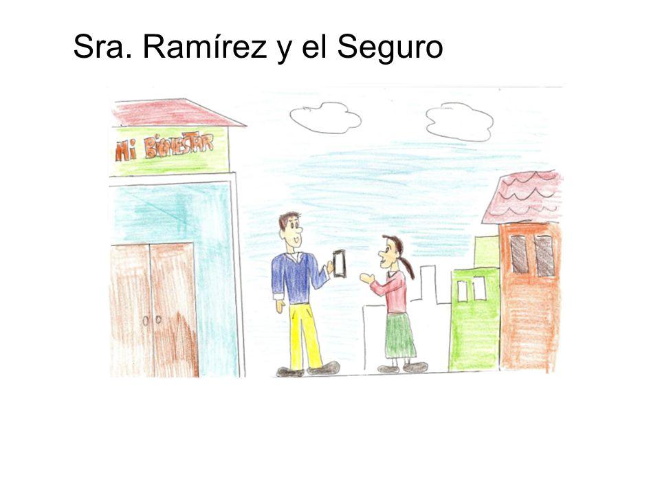 Sra. Ramírez y el Seguro