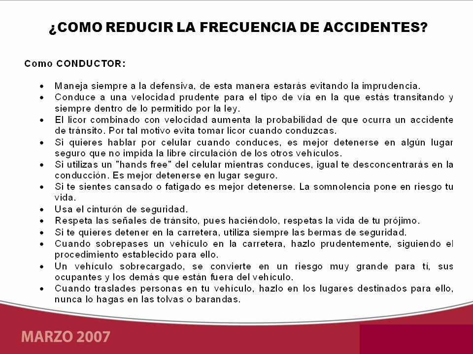 ¿COMO REDUCIR LA FRECUENCIA DE ACCIDENTES?