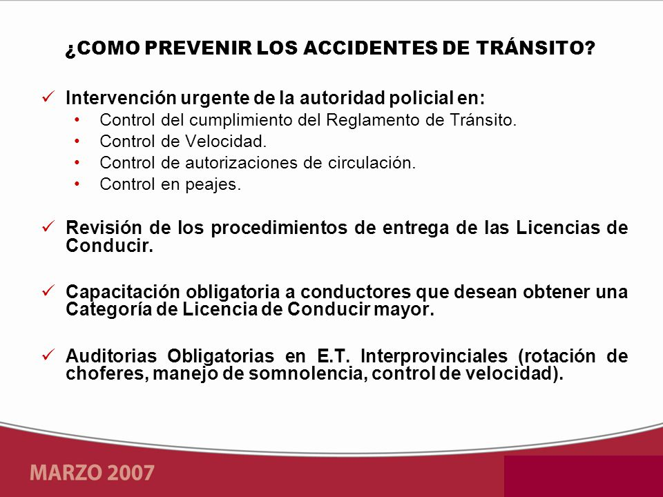 Intervención urgente de la autoridad policial en: Control del cumplimiento del Reglamento de Tránsito.