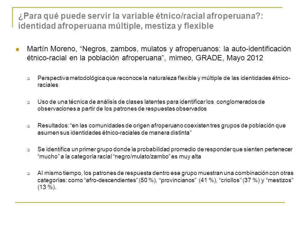 ¿Para qué puede servir la variable étnico/racial afroperuana?: identidad afroperuana múltiple, mestiza y flexible Martín Moreno, Negros, zambos, mulat