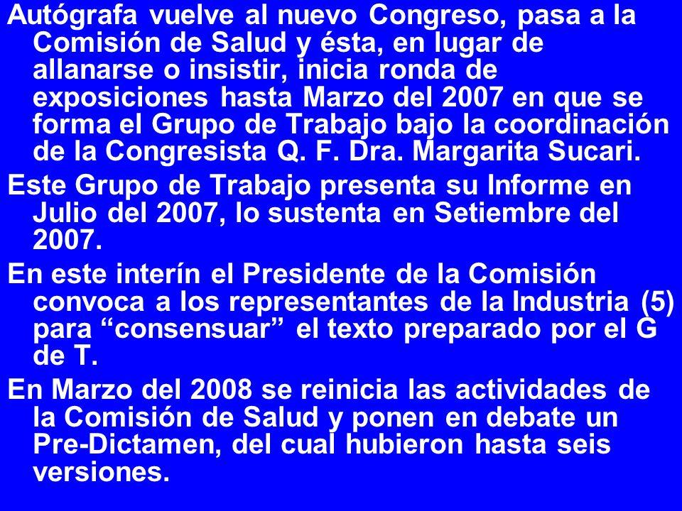 Autógrafa vuelve al nuevo Congreso, pasa a la Comisión de Salud y ésta, en lugar de allanarse o insistir, inicia ronda de exposiciones hasta Marzo del