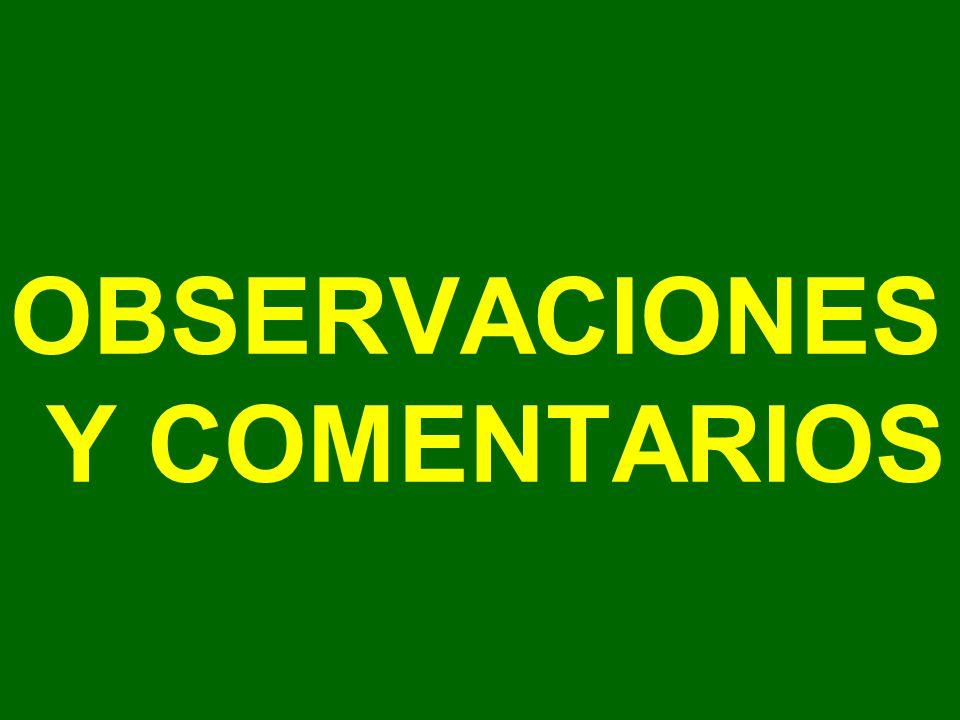 OBSERVACIONES Y COMENTARIOS
