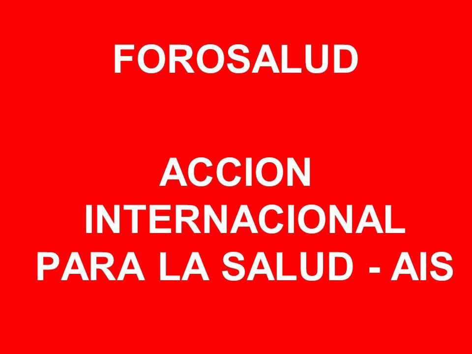 FOROSALUD ACCION INTERNACIONAL PARA LA SALUD - AIS