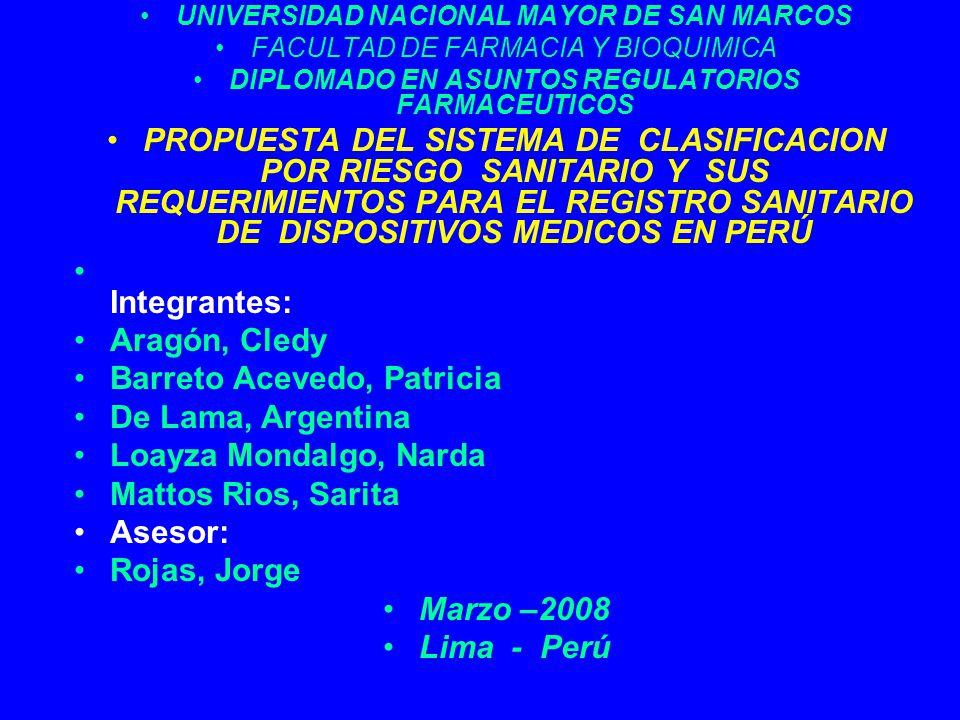 UNIVERSIDAD NACIONAL MAYOR DE SAN MARCOS FACULTAD DE FARMACIA Y BIOQUIMICA DIPLOMADO EN ASUNTOS REGULATORIOS FARMACEUTICOS PROPUESTA DEL SISTEMA DE CL