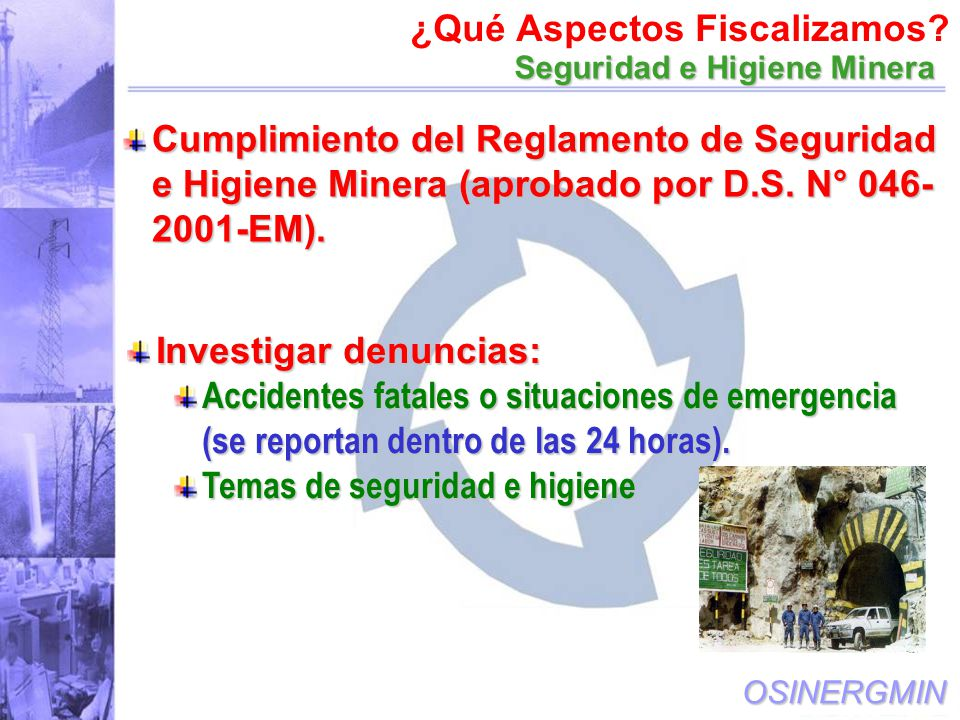 OSINERGMIN Cumplimiento del Reglamento de Seguridad e Higiene Minera (aprobado por D.S.