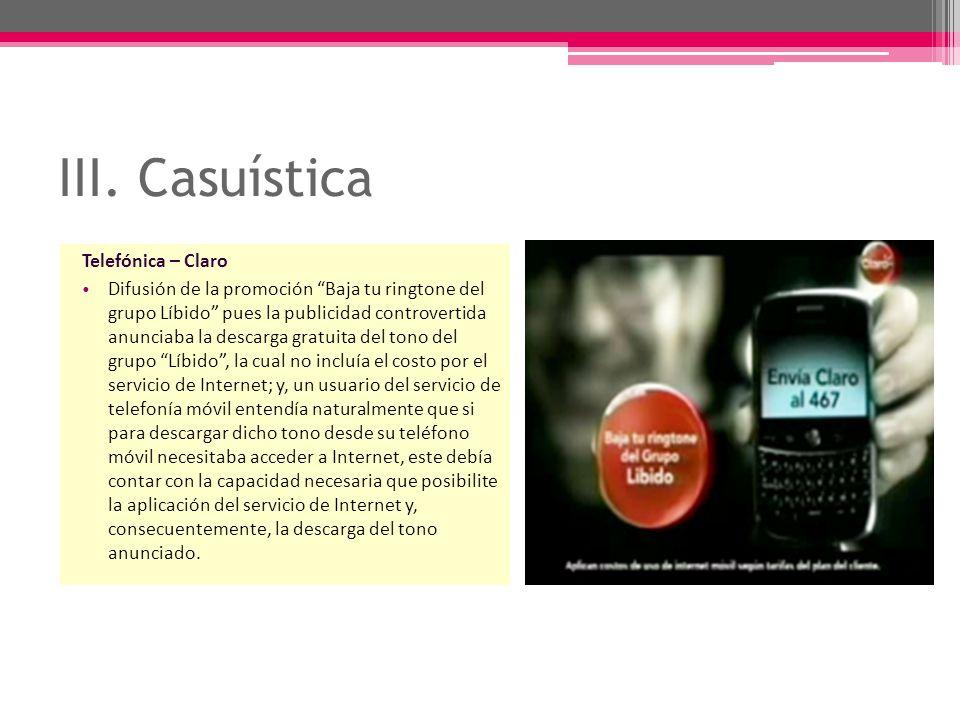 III. Casuística Telefónica – Claro Difusión de la promoción Baja tu ringtone del grupo Líbido pues la publicidad controvertida anunciaba la descarga g
