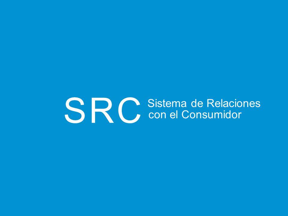 SRC Sistema de Relaciones con el Consumidor