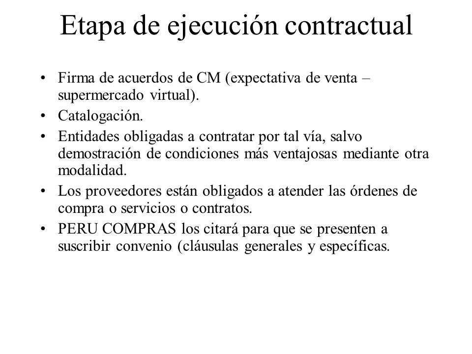 Etapa de ejecución contractual Firma de acuerdos de CM (expectativa de venta – supermercado virtual).