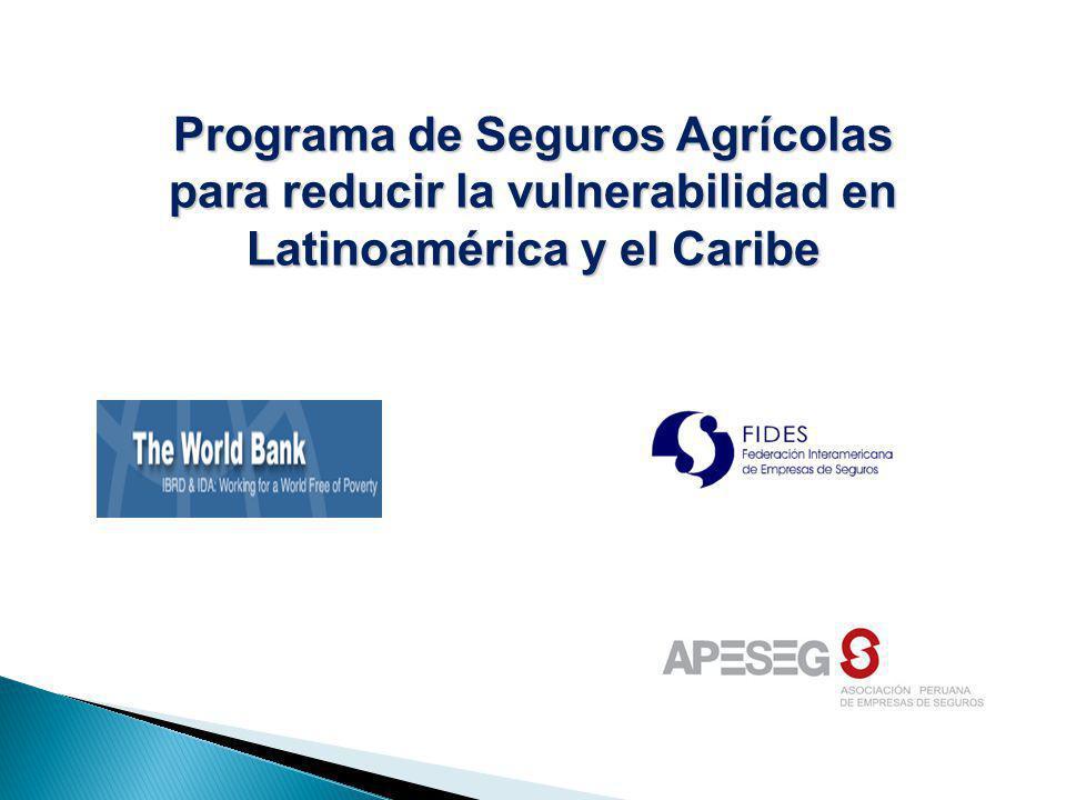 Programa de Seguros Agrícolas para reducir la vulnerabilidad en Latinoamérica y el Caribe