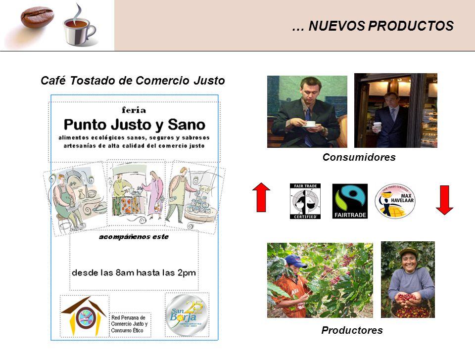 Consumidores Productores Café Tostado de Comercio Justo … NUEVOS PRODUCTOS