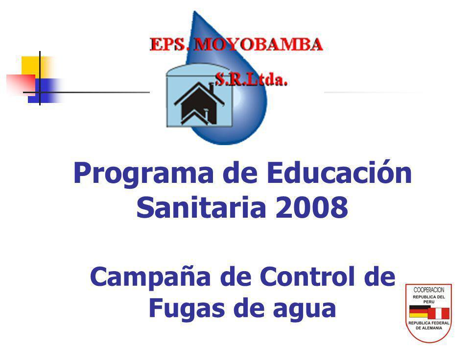 Campaña de Control de Fugas de agua Programa de Educación Sanitaria 2008