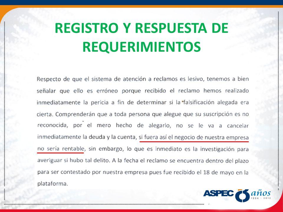 REGISTRO Y RESPUESTA DE REQUERIMIENTOS