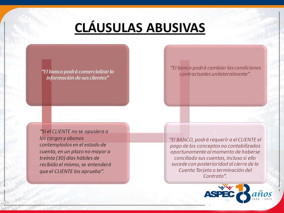 CLÁUSULAS ABUSIVAS El banco podrá comercializar la información de sus clientes.