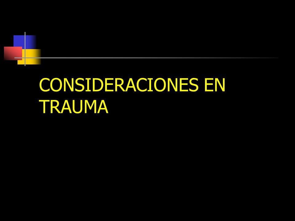 CONSIDERACIONES EN TRAUMA