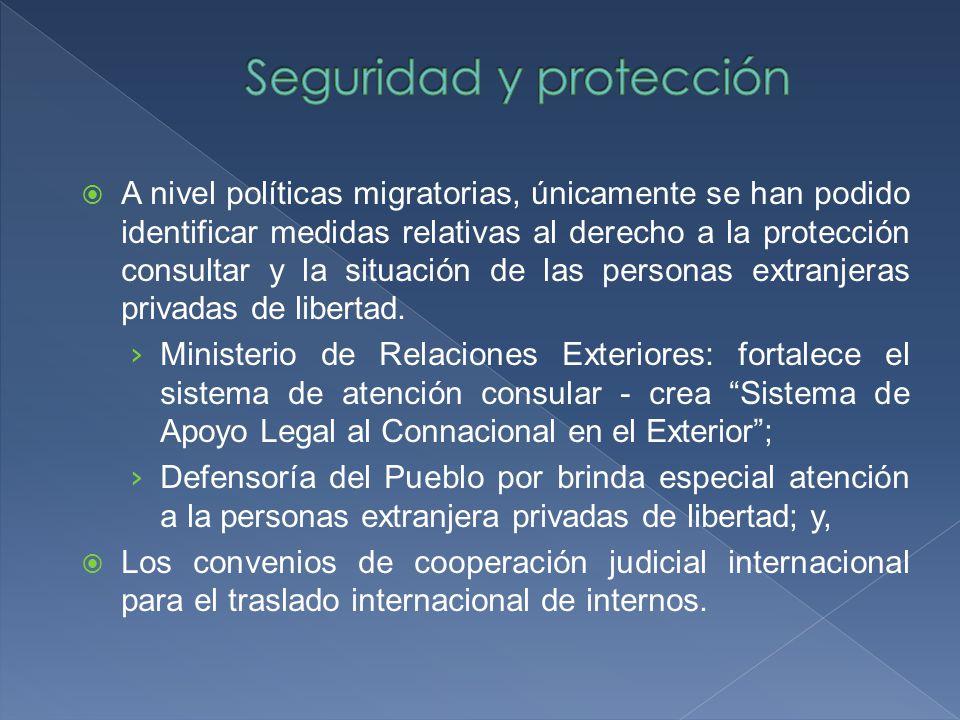 A nivel políticas migratorias, únicamente se han podido identificar medidas relativas al derecho a la protección consultar y la situación de las personas extranjeras privadas de libertad.