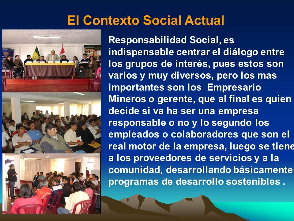 Responsabilidad Social, es indispensable centrar el diálogo entre los grupos de interés, pues estos son varios y muy diversos, pero los mas importante