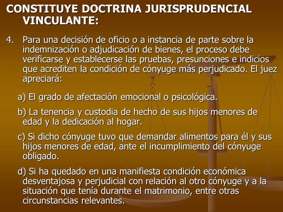 CONSTITUYE DOCTRINA JURISPRUDENCIAL VINCULANTE: 4.