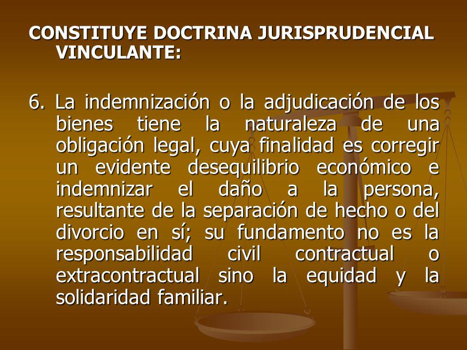 CONSTITUYE DOCTRINA JURISPRUDENCIAL VINCULANTE: 6.