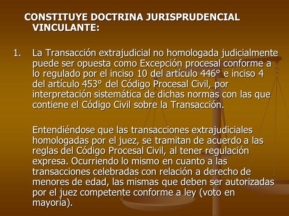 CONSTITUYE DOCTRINA JURISPRUDENCIAL VINCULANTE: CONSTITUYE DOCTRINA JURISPRUDENCIAL VINCULANTE: 1.