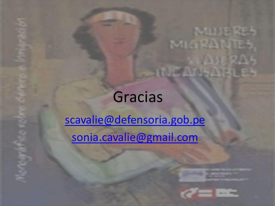 Gracias scavalie@defensoria.gob.pe sonia.cavalie@gmail.com 15