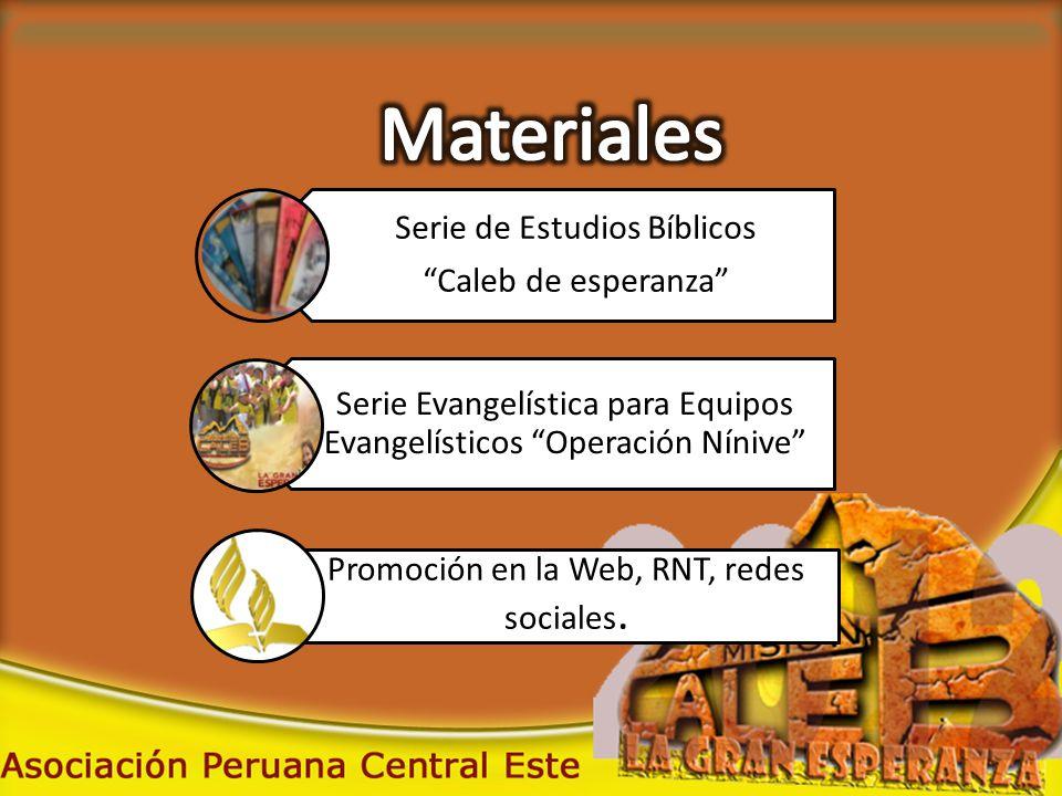 Serie de Estudios Bíblicos Caleb de esperanza Serie Evangelística para Equipos Evangelísticos Operación Nínive Promoción en la Web, RNT, redes sociales.