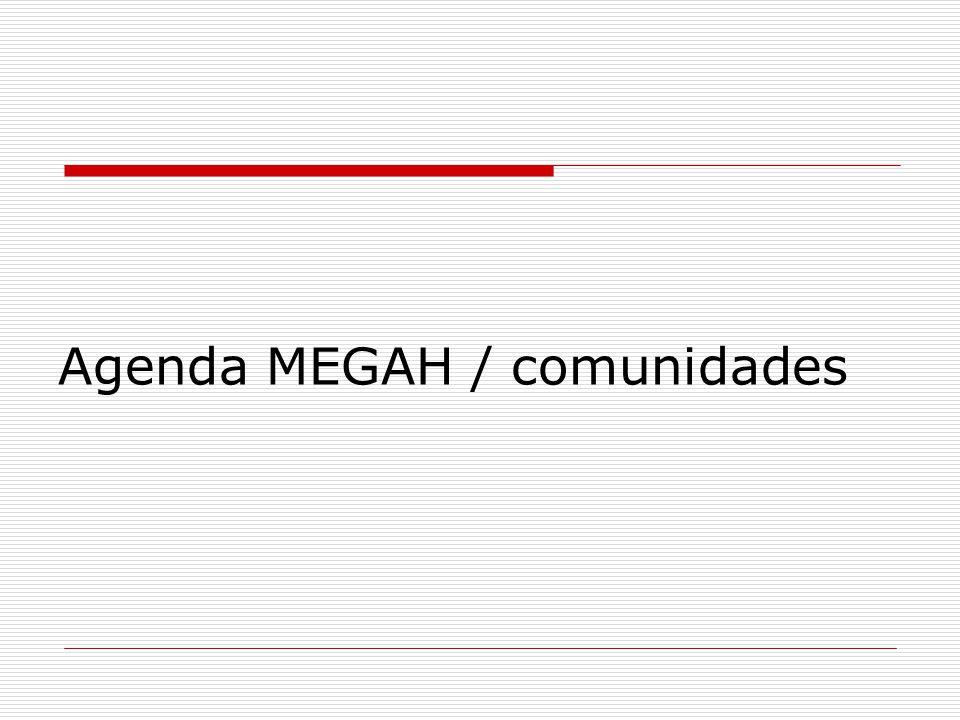 Agenda MEGAH / comunidades