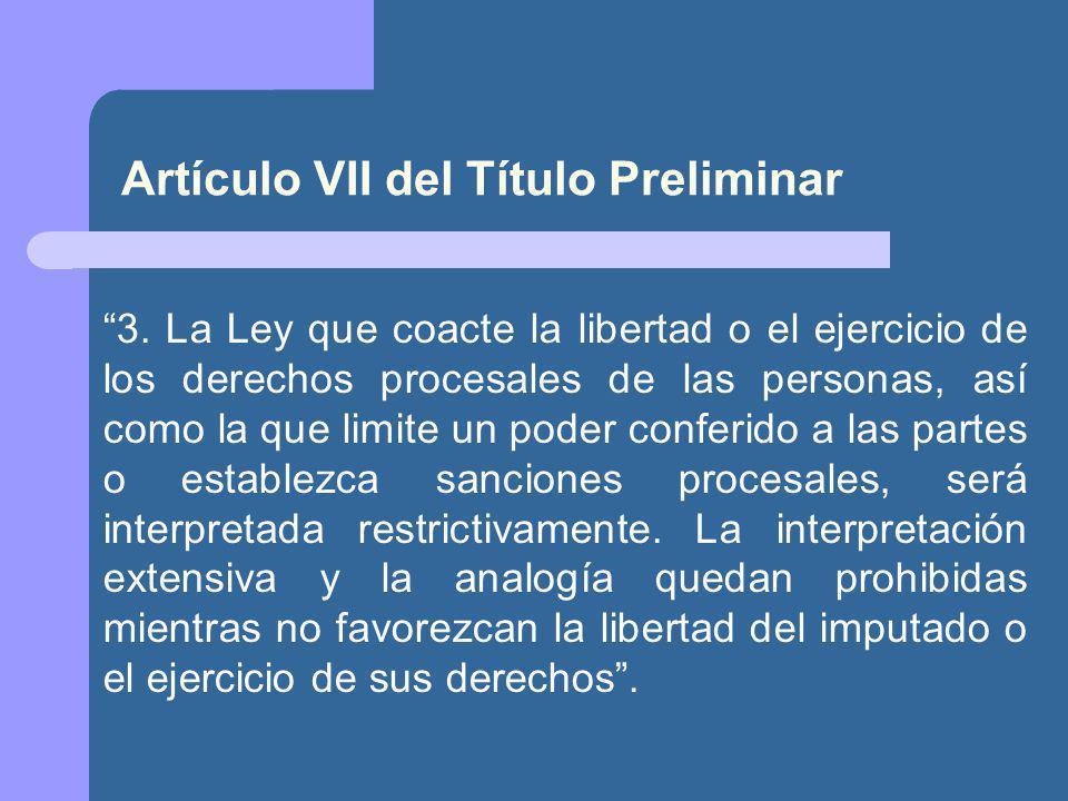 Artículo VII del Título Preliminar 3.