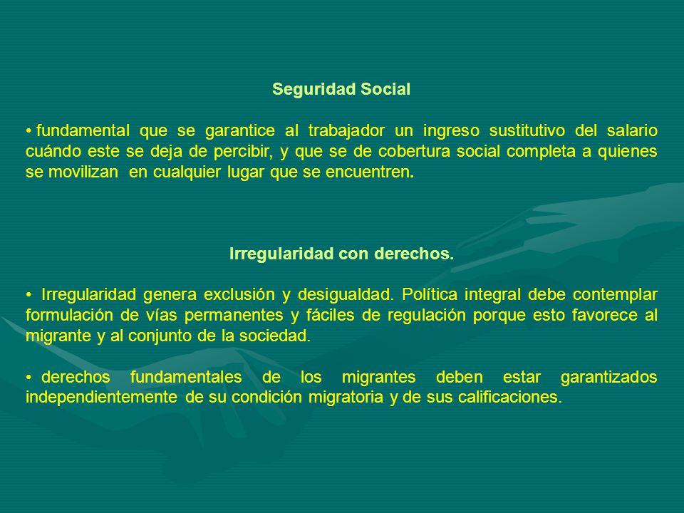 Seguridad Social fundamental que se garantice al trabajador un ingreso sustitutivo del salario cuándo este se deja de percibir, y que se de cobertura social completa a quienes se movilizan en cualquier lugar que se encuentren.