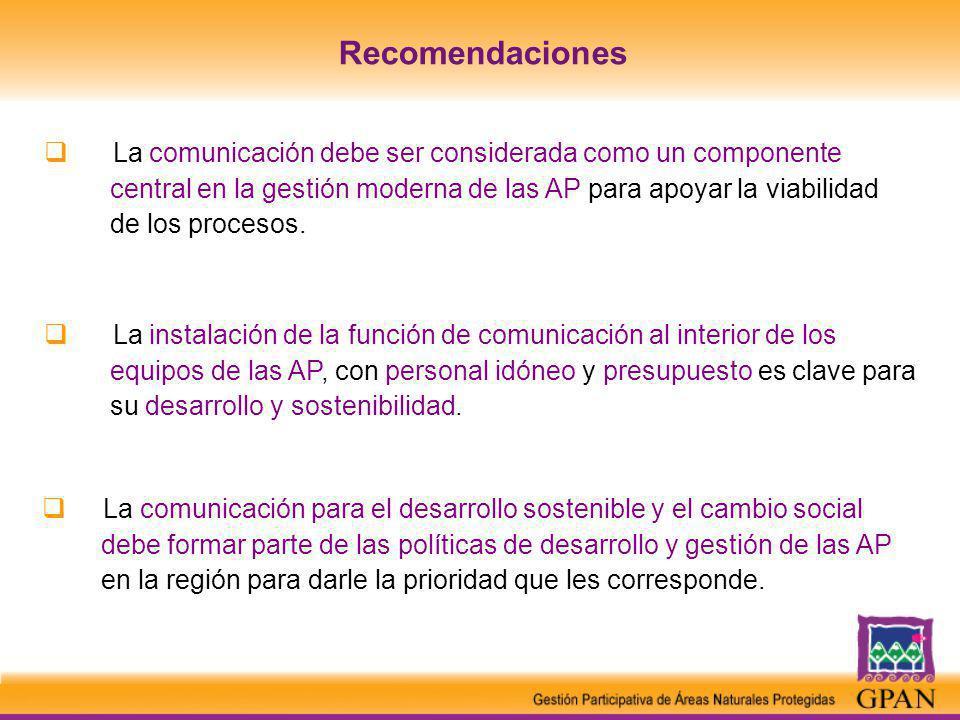 La comunicación debe ser considerada como un componente central en la gestión moderna de las AP para apoyar la viabilidad de los procesos.