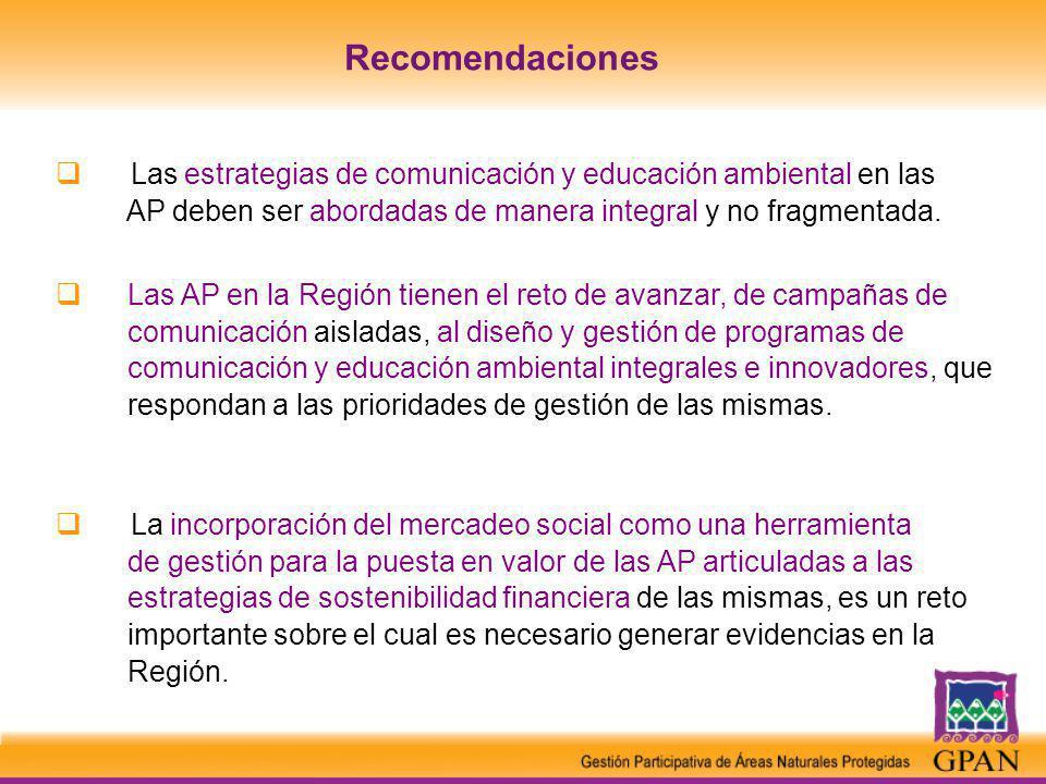 Las estrategias de comunicación y educación ambiental en las AP deben ser abordadas de manera integral y no fragmentada.