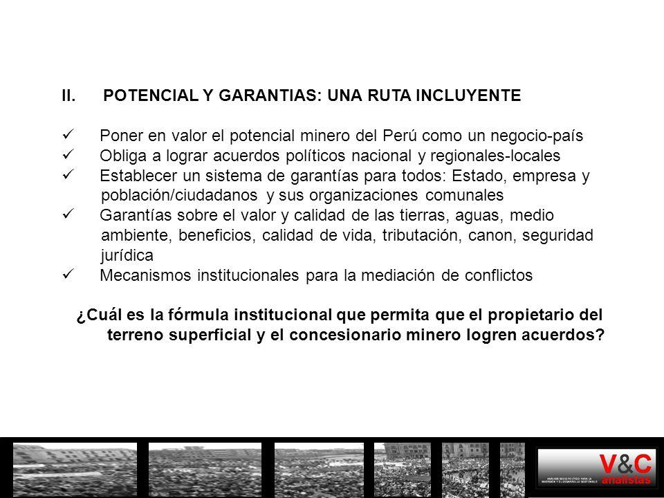 POTENCIAL MINERO REGIÓN CAJAMARCA El valor de las reservas y/o recursos mineros de Cajamarca están en el orden de los 150 mil millones de dólares.