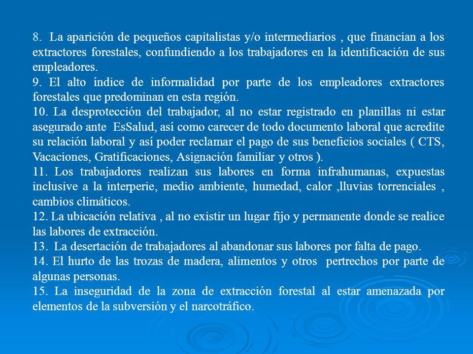 1 La lejanía de los lugares o zonas poco accesibles de extracción de recursos maderables en la región Ucayali. 2. La invasión de concesiones forestale
