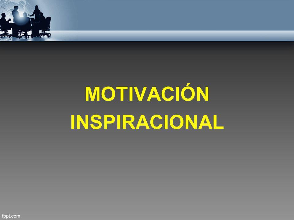 MOTIVACIÓN INSPIRACIONAL