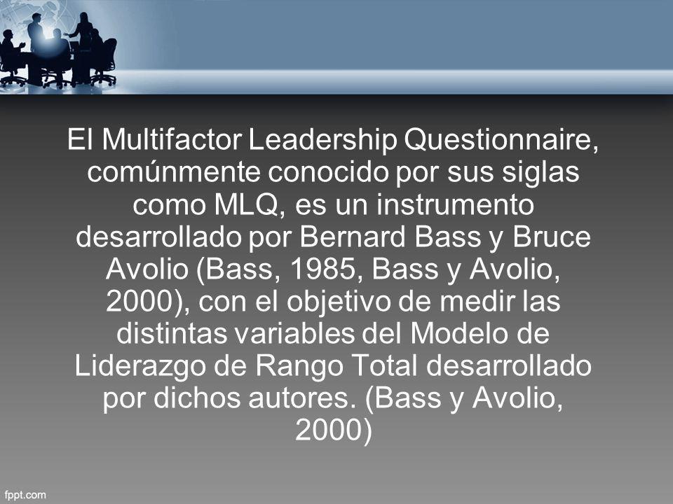El Multifactor Leadership Questionnaire, comúnmente conocido por sus siglas como MLQ, es un instrumento desarrollado por Bernard Bass y Bruce Avolio (