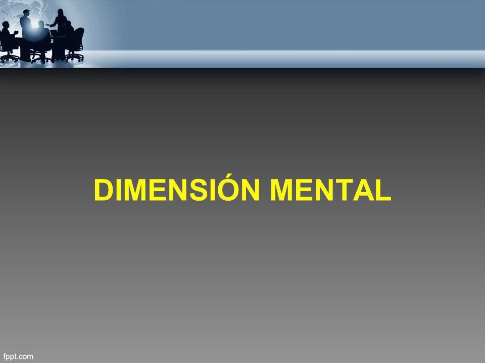 DIMENSIÓN MENTAL